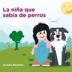 La niña que sabía de perros